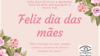 Photo of Nesse Mês das Mães, a Ótica A Menina dos Olhos irá sortear uma linda cesta e você não pode ficar de fora
