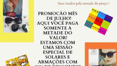 Photo of Promoção de Julho na Ótica A Menina dos Olhos: Estoque com desconto de 50 %
