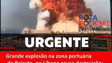 Photo of Grande explosão na zona portuária de Beirute, no Líbano causa destruição; veja vídeo